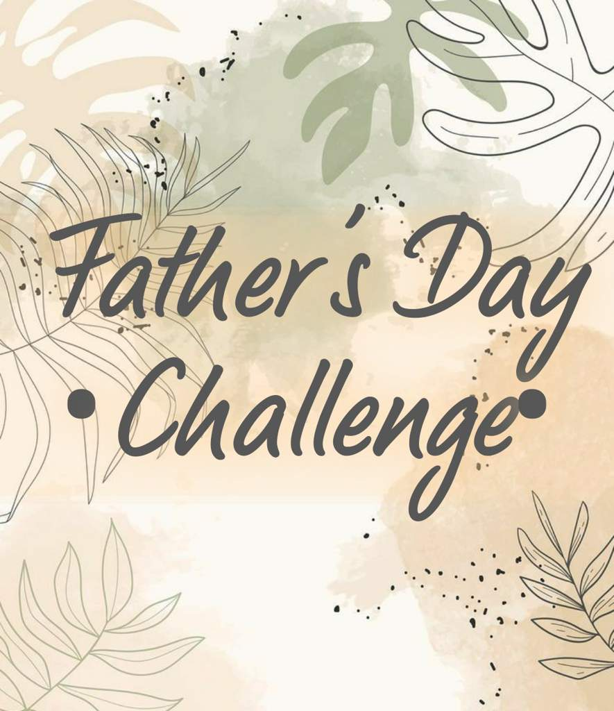 Fathers Day Photo Challenge